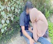 Hijab desi girl fucked in jungle with her boyfriend from desi muslim swallow bhabi ki chudai